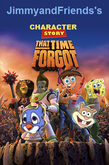 Character story that time forgot poster