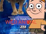 How to Train Your Wild Animal Trilogy (NatureRules1/GavenLovesAnimals Style)