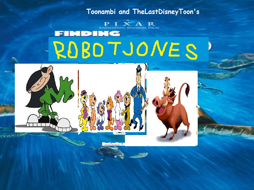 Finding Robot Jones (TheLastDisneyToon and Toonmbia Style) (Second Version)