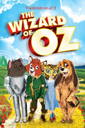 The Wizard of Oz (1939; TheWildAnimal13 Animal Style) Poster