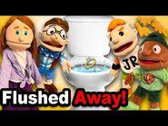 SML Movie- Flushed Away!
