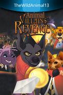 TheWildAnimal13 Animal Villains' Revenge Poster