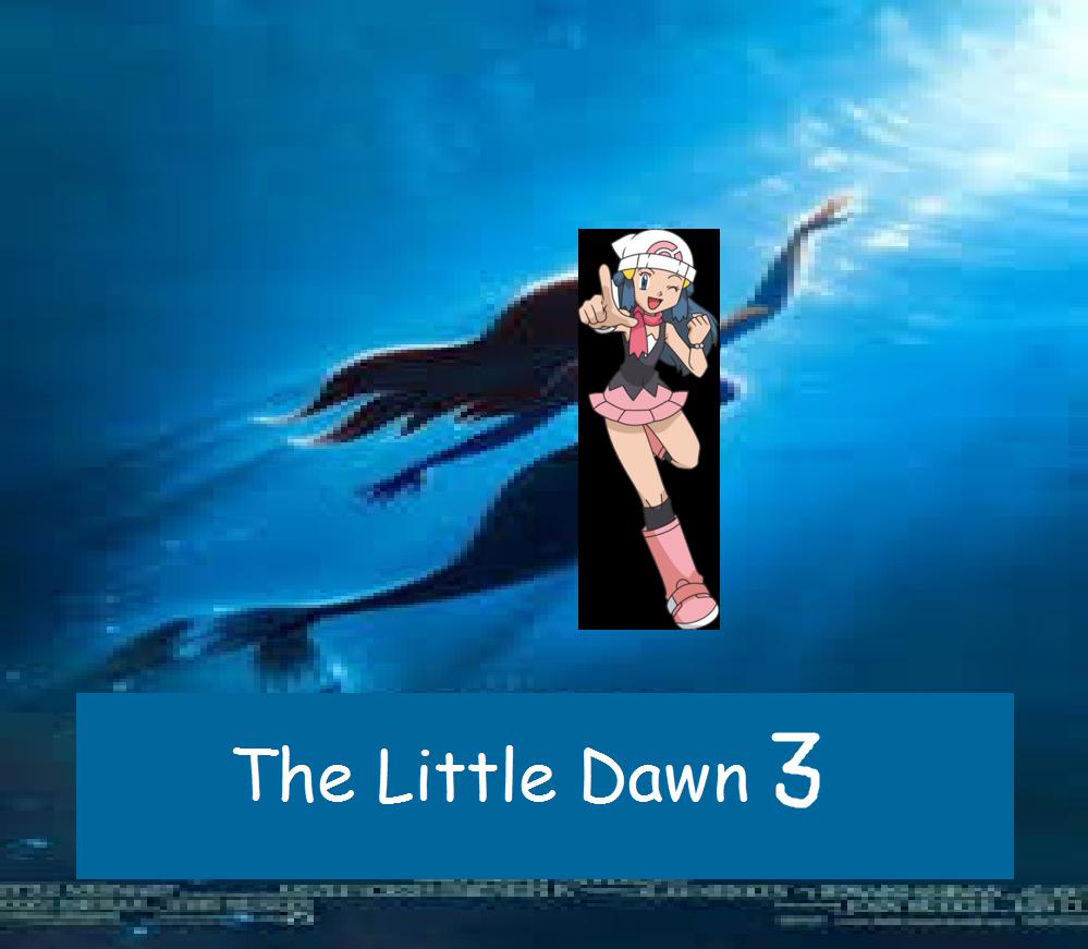 The Little Dawn 3: Dawn's Beginning (TheLastDisneyToon Style)