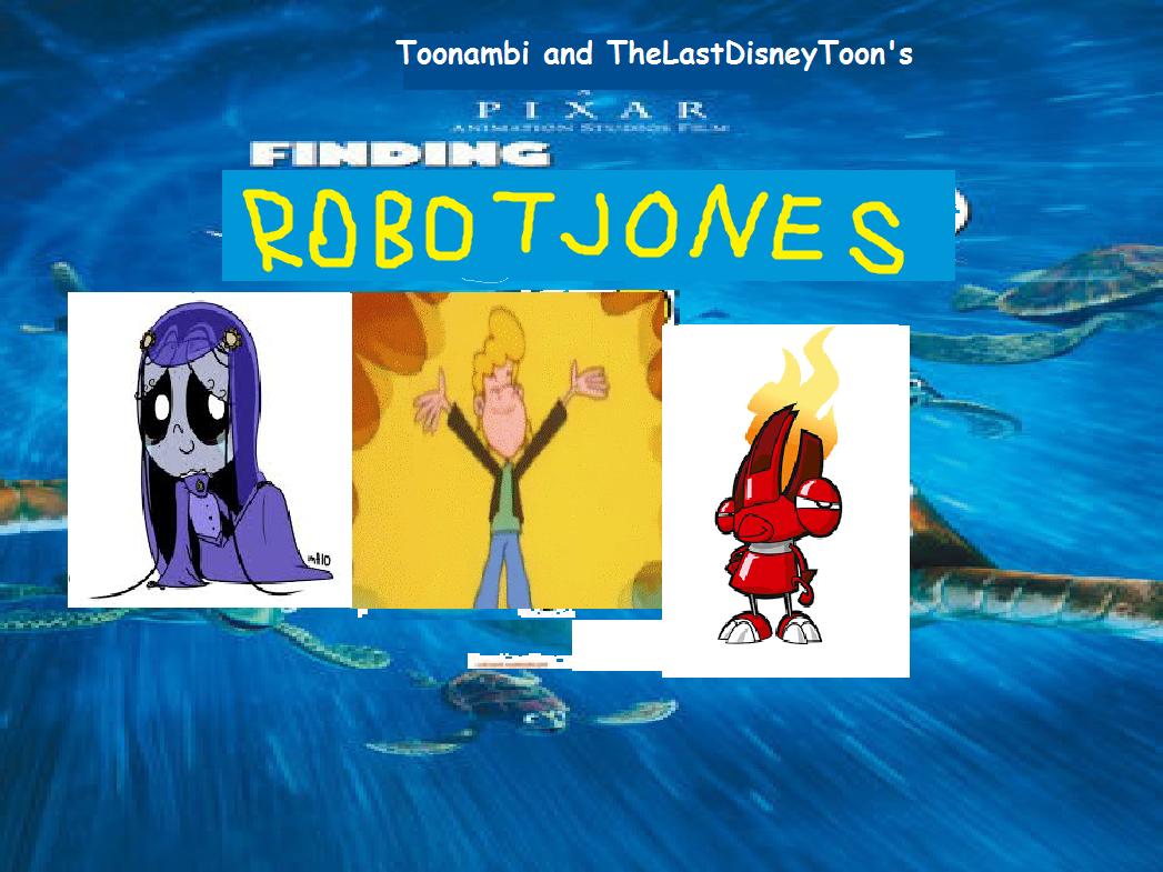 Finding Robot Jones (TheLastDisneyToon and Toonmbia Style) (Fifth Version)
