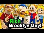 SML Movie- Rich Brooklyn Guy!