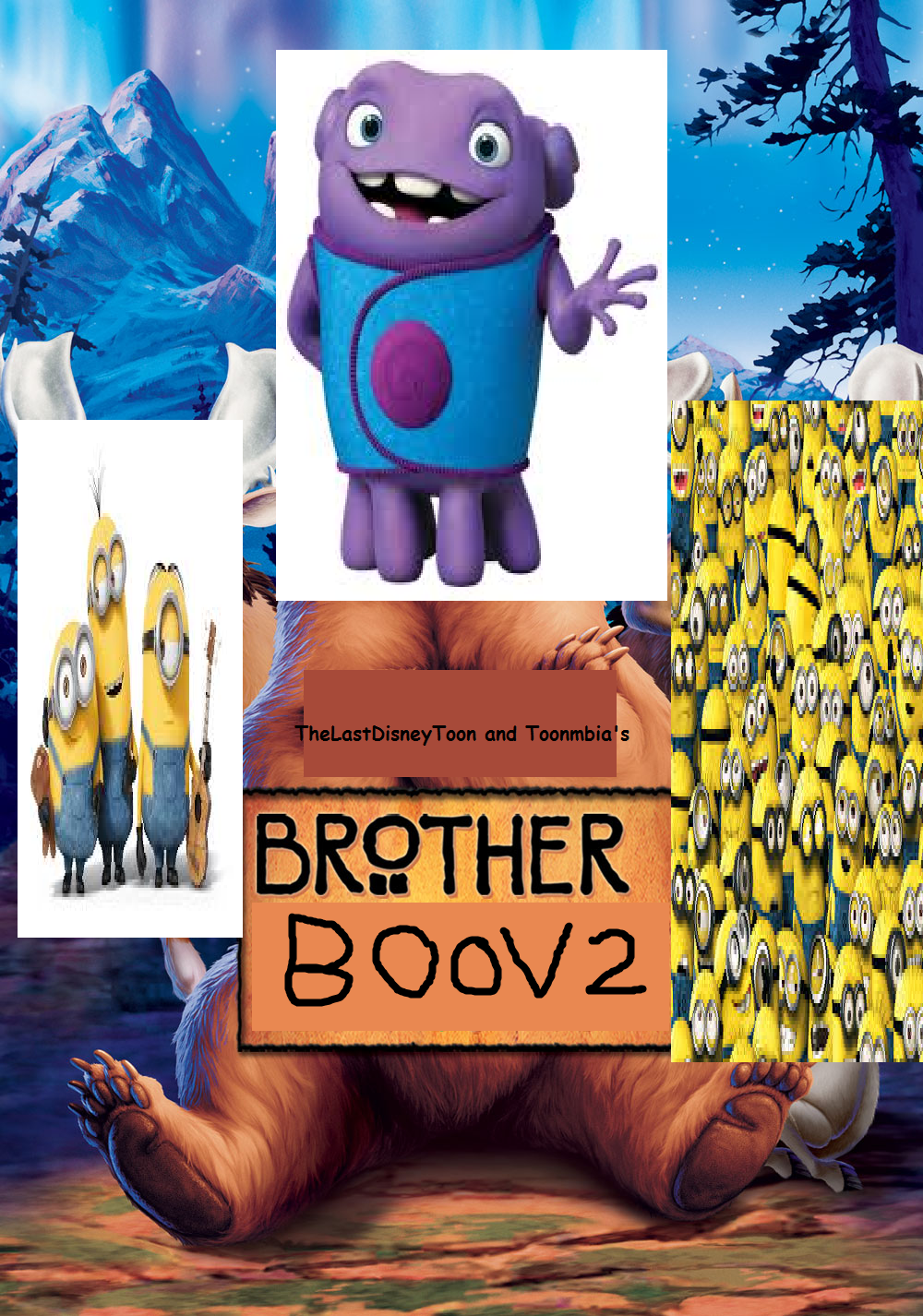 Brother Boov 2 (TheLastDisneyToon and Toonmbia Style)
