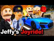 SML Movie- Jeffy's Joyride!