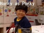 Harry (from Full House) as Porky
