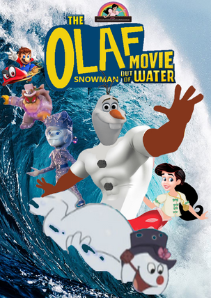 The Olaf Movie - Snowman Out of Water (The SpongeBob Movie - Sponge Out of Water) Parody Poster.png