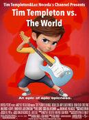 Tim Templeton vs. The World (2010) Poster