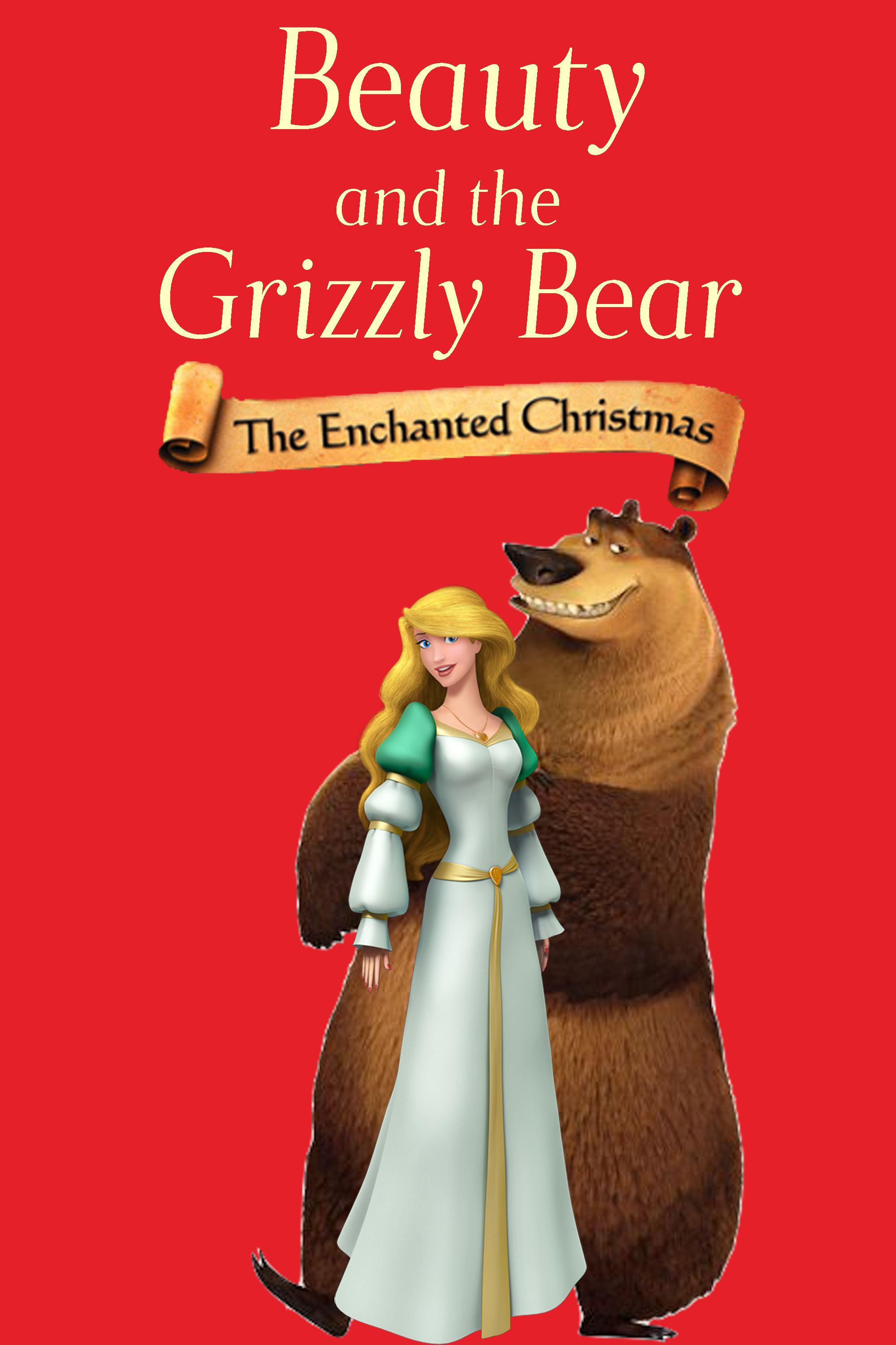 Beauty and the Grizzly Bear: The Enchanted Christmas
