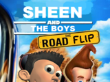Sheen and the Boys: The Road Flip