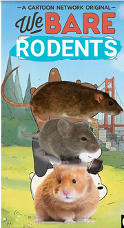 We Bare Rodents Poster.png