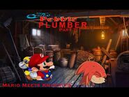 The Pebble and the Plumber Part 7 - Mario Meets Knuckles