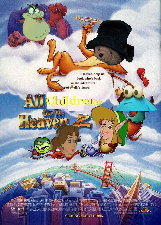 All Childrens Go to Heaven 2