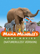 Mama Mirabelle's Home Movies (NatureRules1 Version)- Poster