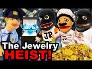 SML Movie- The Jewelry Heist!