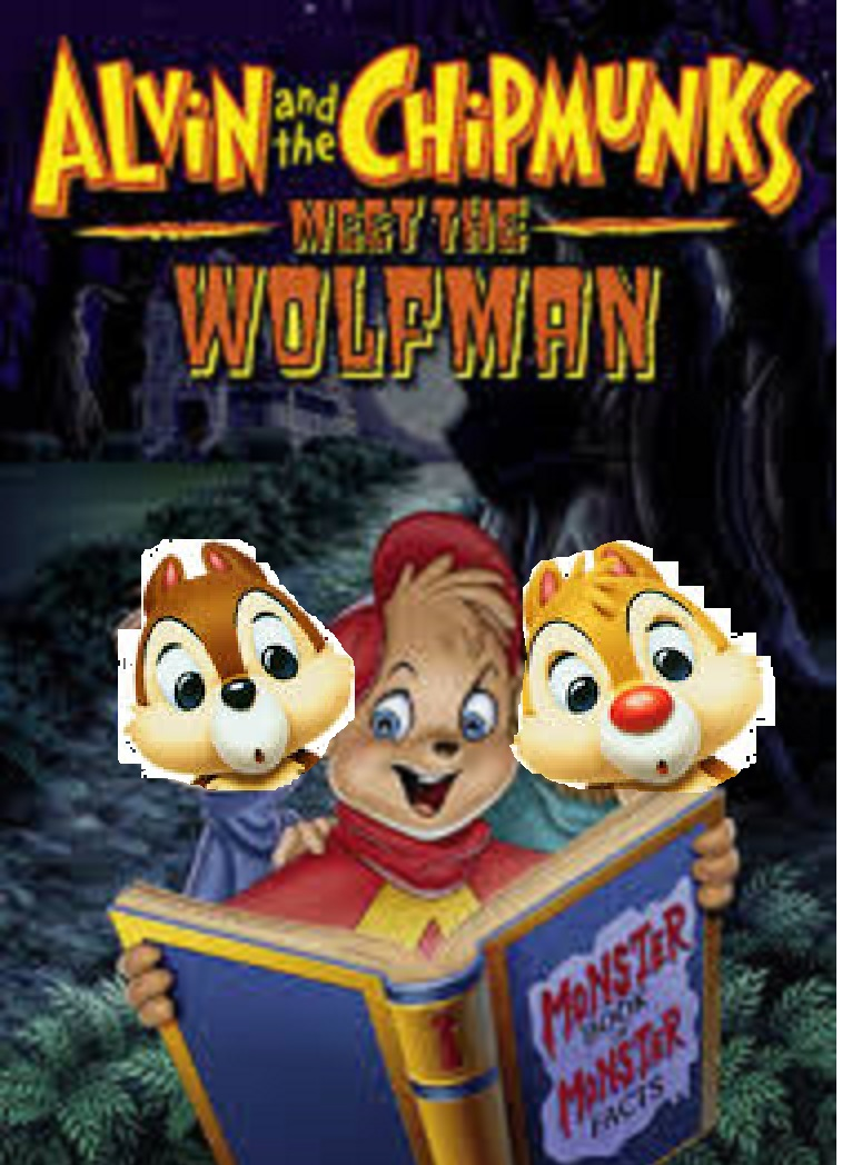 Alvin and the Chipmunks Meet the Wolfman (Chris1702 Style)