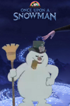 Once Upon a Snowman (My Version) Parody Poster
