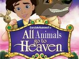 All Animals Go to Heaven (Davidchannel's Version)