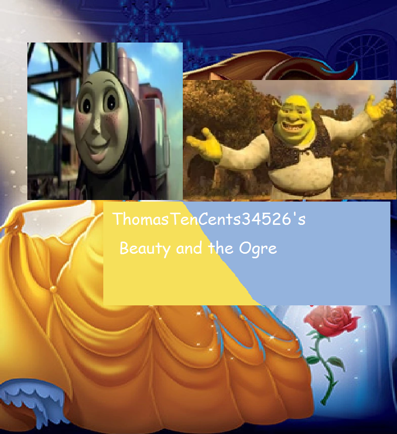 Beauty and the Ogre (ThomasTenCents34526's Style)