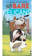 We Bare Pelicans Poster
