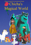 Chicha's Magical World Parody poster