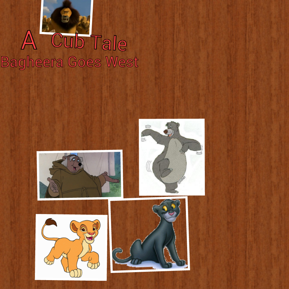 A Cub Tale 2: Bagheera Goes West