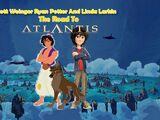 The Road To Atlantis