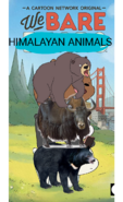 We Bare Himalayan Animals Poster