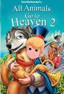 All Animals Go to Heaven 2 (Davidchannel) Poster