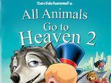 All Animals Go to Heaven 2 (Davidchannel)