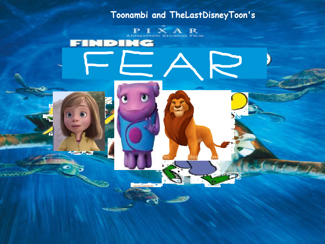 Finding Fear (TheLastDisneyToon and Toonmbia Style)