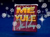 Knowing Me, Knowing Yule
