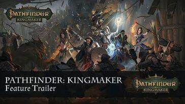 Pathfinder Kingmaker Features Trailer
