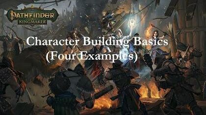 Pathfinder-_Kingmaker_Character_Building_Basics_(With_4_Examples)