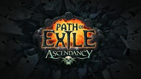 Path of Exile Ascendancy Official Trailer