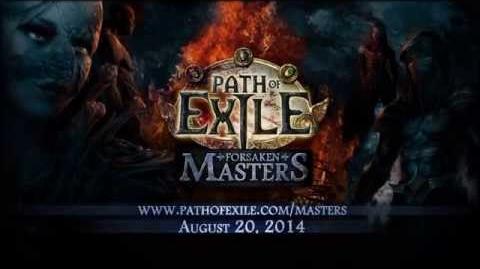 Path of Exile Forsaken Masters Trailer
