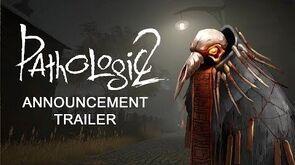 Pathologic 2 Announcement Trailer