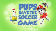 Pups Save the Soccer Game (HD)