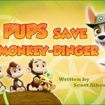 Pups Save Monkey-Dinger (HQ).png