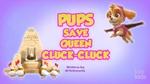 Pups Save Queen Cluck-Cluck (temp)