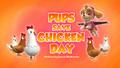 Pups Save Chicken Day (HQ)