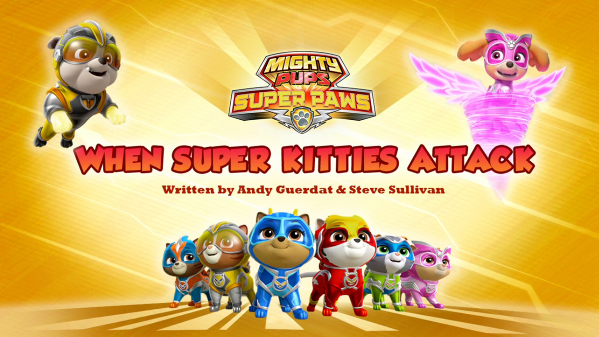 Mighty Pups, Super Paws: When Super Kitties Attack