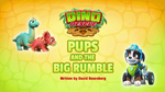 Dino Rescue- Pups and the Big Rumble (HQ)