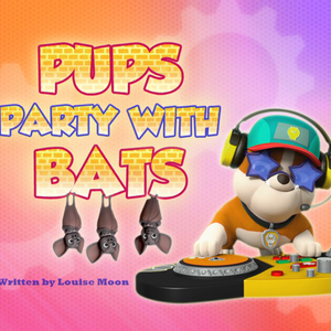 Pups Party with Bats (HQ).png