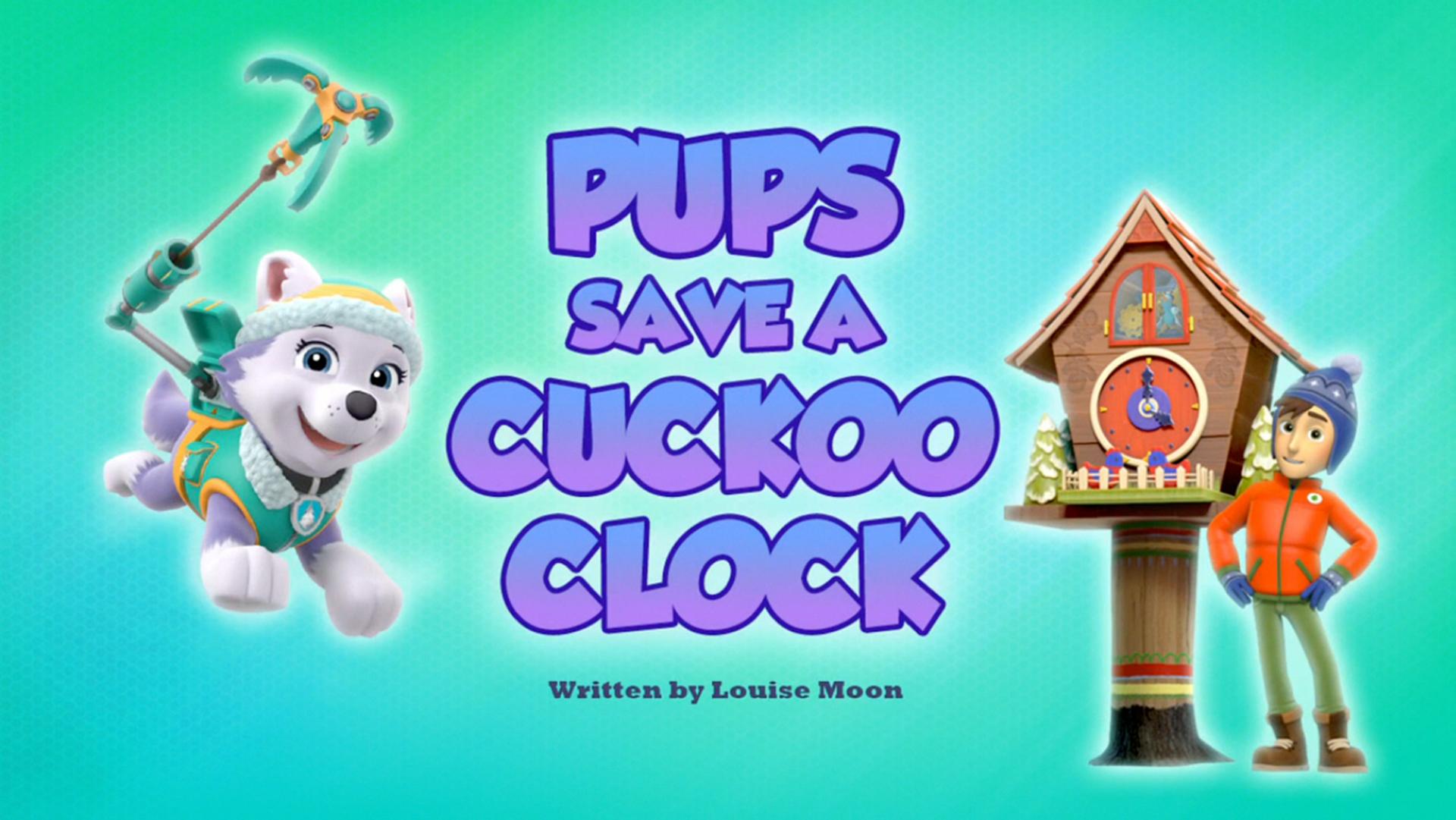 Pups Save a Cuckoo Clock