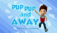 Pup Pup and Away
