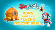 Sea Patrol, Pups Save the Flying Diving Bell (HQ)