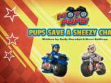 Moto Pups: Pups Save a Sneezy Chase